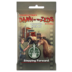 Dawn of the Zeds 3rd Edition: Expansion Pack 1- Stepping Forward