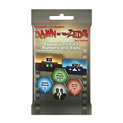 Dawn of the Zeds 3rd Edition: Expansion Pack 3- Rumors & Rails