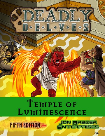 Deadly Delves: Temple of Luminescence