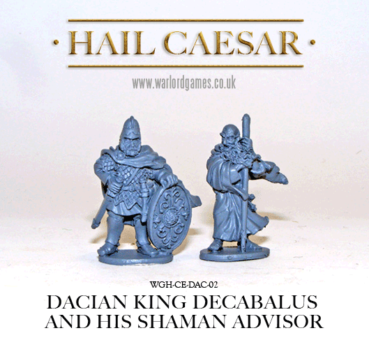 Hail Caesar: Dacian: Dacian King Decabalus & His Shaman Advisor