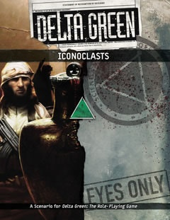 Delta Green: Iconoclasts