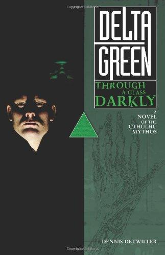 Delta Green: Through a Glass Darkly