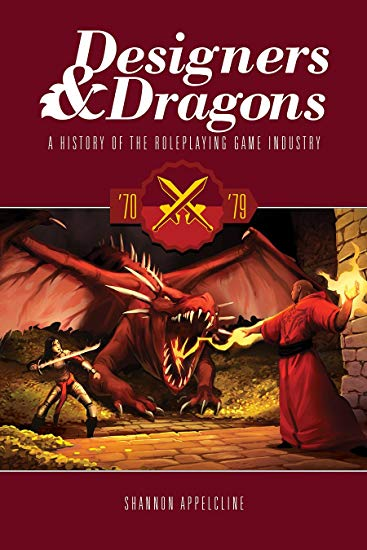 Designers & Dragons: The 70's