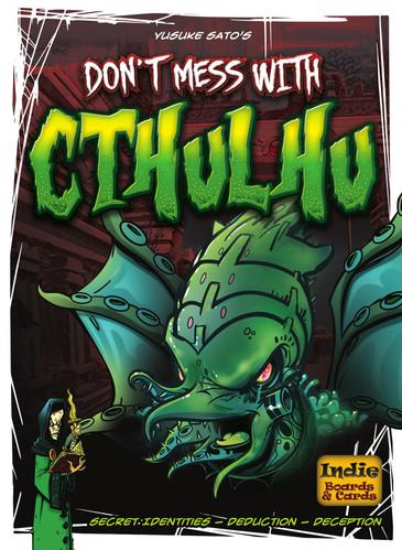 Dont Mess With Cthulhu