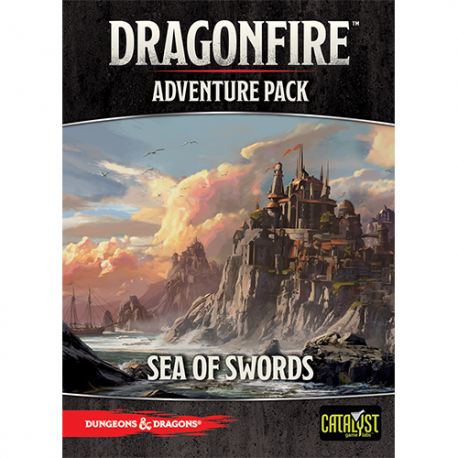 Dragonfire: Adventures Sea of Swords