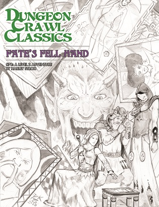 Dungeon Crawl Classics #78: Fates Fell Hand [Sketch Cover]