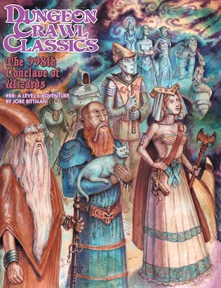 Dungeon Crawl Classics #88: THE 998TH CONCLAVE OF WIZARDS