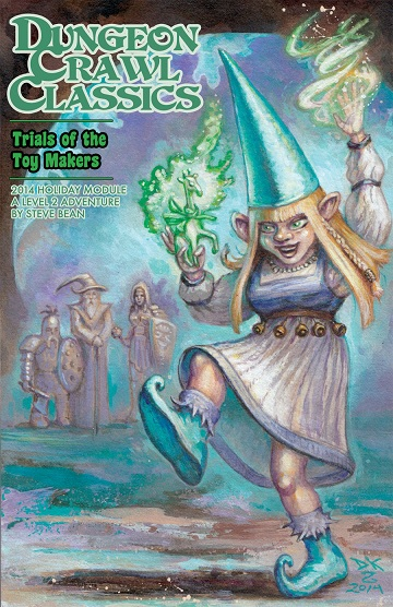 Dungeon Crawl Classics: Holiday Module- Trials of the Toy Makers
