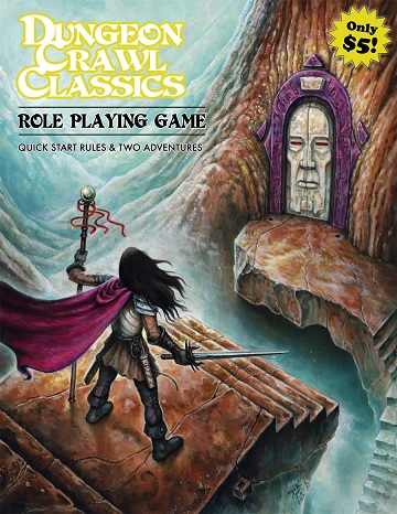 Dungeon Crawl Classics: Role Playing Game - Quick Start Rules