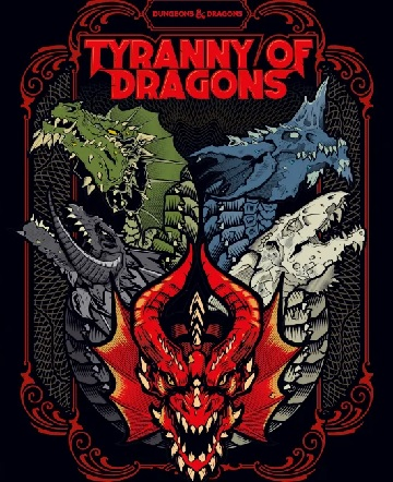 Dungeons & Dragons (5th Ed.): Tyranny of Dragons (HC Hobby Cover) [Damaged]