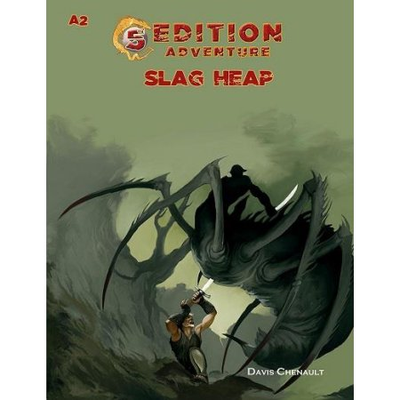 Dungeons & Dragons (5th Ed.): A2 - Slag Heap