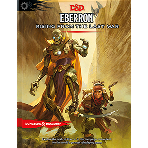 Dungeons & Dragons (5th Ed.): Eberron- Rising From The Last War (HC)