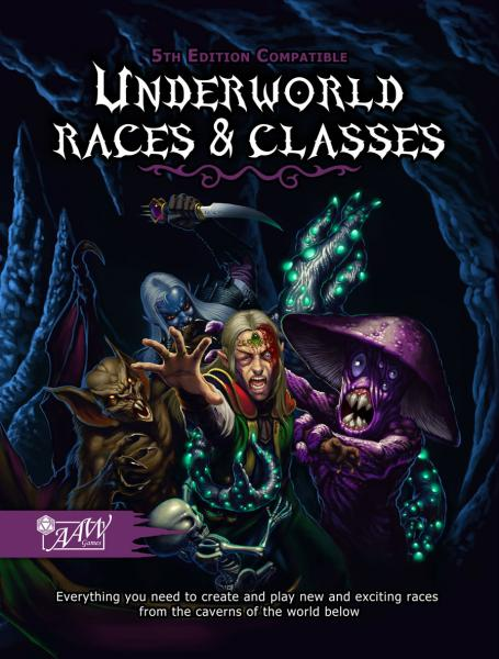 Dungeons & Dragons (5th Ed.): Underworld Races & Classes