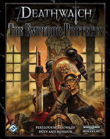 Deathwatch: Emperor Protects [SALE]