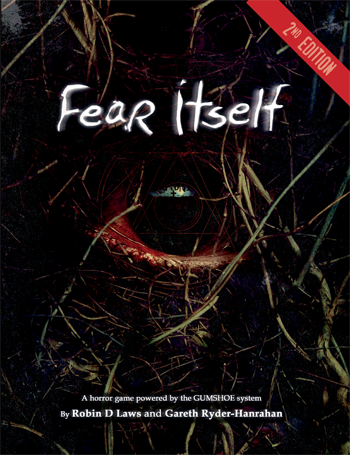 Fear Itself (Gumshoe Rule System): 2nd Edition Rulebook