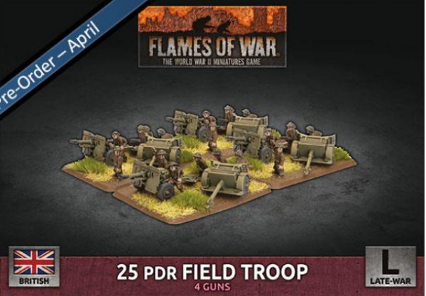 Flames of War: British: 25 pdr Field Troop