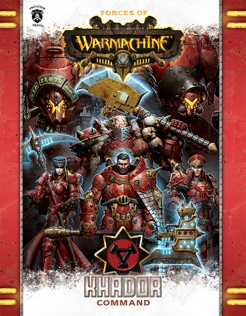 Forces of Warmachine: Khador Command (HC)
