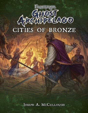 Frostgrave Ghost Archipelago: Cities of Bronze