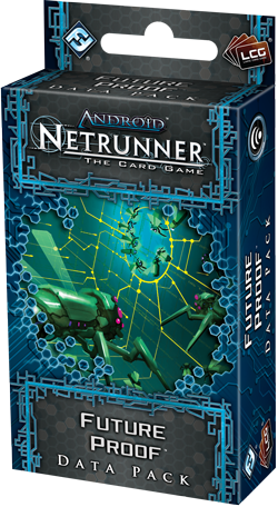 Android: Netrunner: Future Proof [SALE]