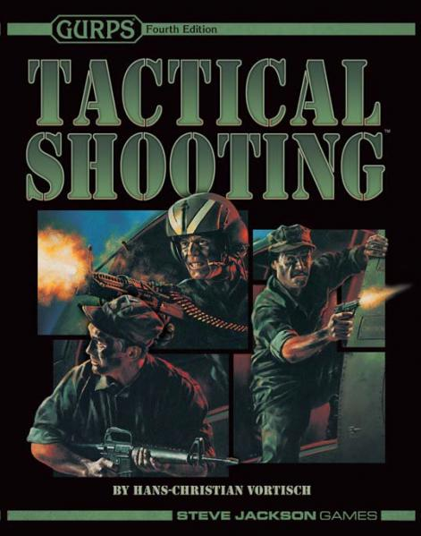 GURPS 4th Edition: Tactical Shooting