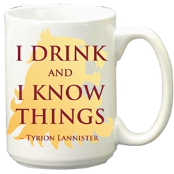 Game of Thrones: 15oz Ceramic Mug- I Drink And I Know Things