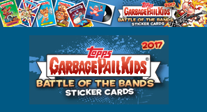 Garbage Pail Kids Series #2- Battle Of The Bands 2017 Collectors Edition (Sticker Cards- Box)