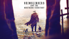 Grimslingers: Northern Territory [Damaged]