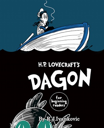 H.P. LOVECRAFTS DAGON FOR BEGINNING READERS [HC]