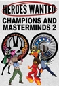 Heroes Wanted: Champions & Masterminds 2