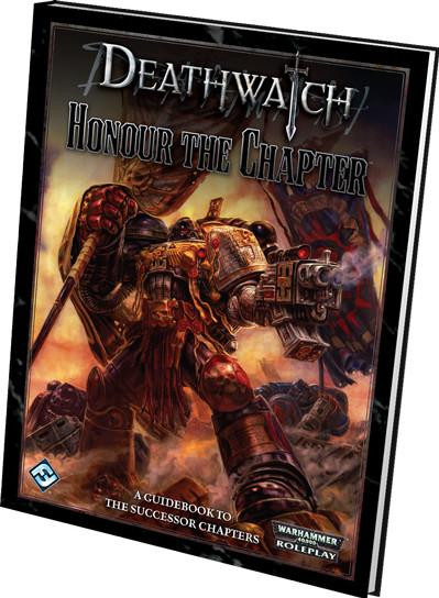 Deathwatch: Honour the Chapter
