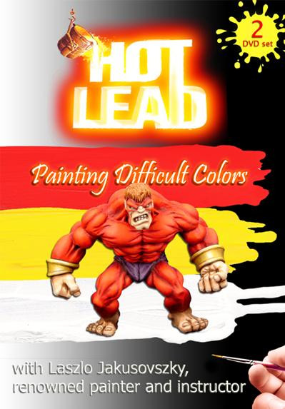 Hot Lead: Painting Difficult Colors