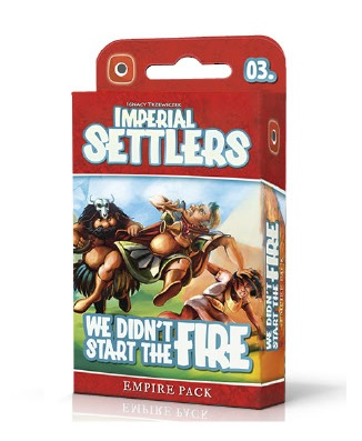 IMPERIAL SETTLERS WE DIDNT START THE FIRE