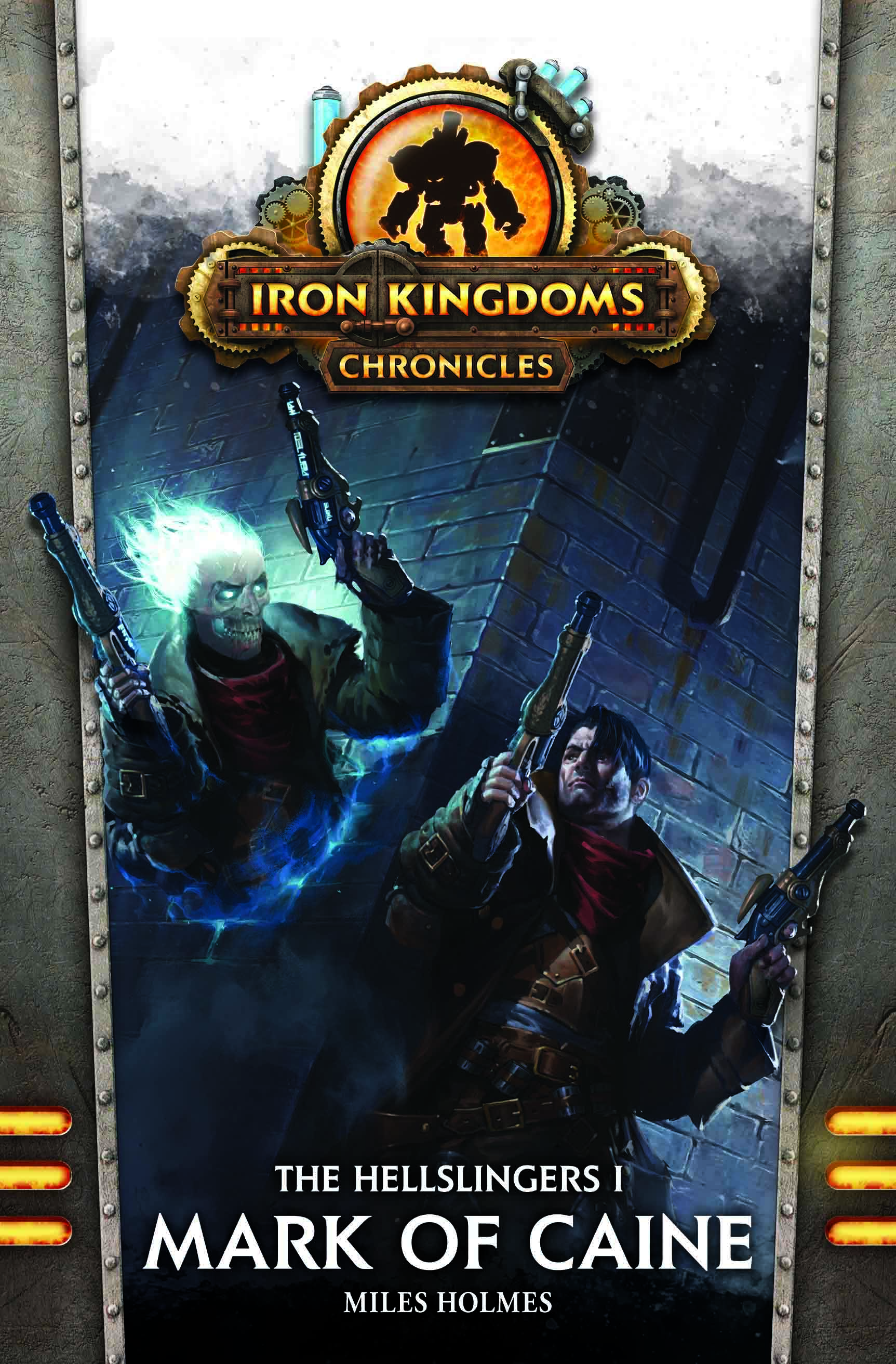 Iron Kingdoms (Novel): Mark of Caine