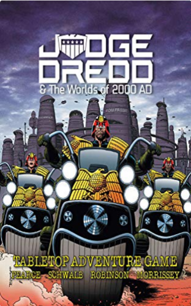 Judge Dredd & The Worlds of 2000 AD: Core Rulebook