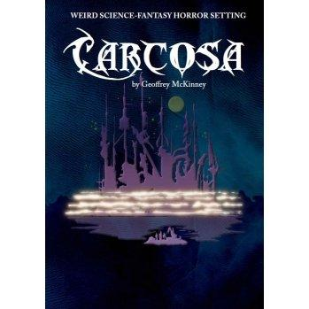 Lamentations of the Flame Princess: Carcosa