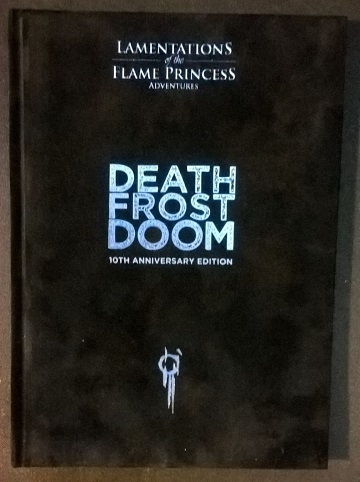 Lamentations of the Flame Princess: Death Frost Doom 10th Anniversary Edition