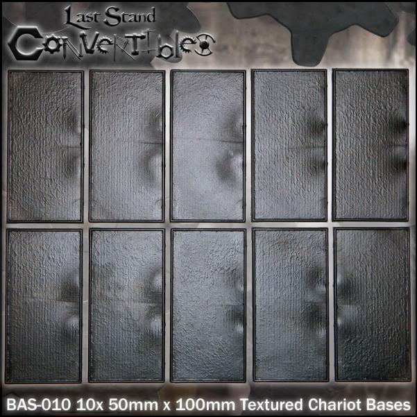 Last Stand Convertibles: Textured 50x100mm (Chariot) (10)