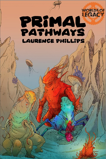 Legacy: Primal Pathways