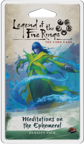 Legend of the Five Rings The Card Game: Meditations on the Ephemeral [SALE]