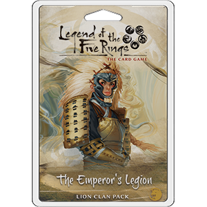 Legend of the Five Rings The Card Game: The Emperors Legion