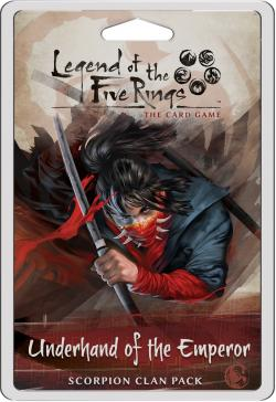 Legend of the Five Rings The Card Game: Underhand of the Emperor Scorpion Clan Pack
