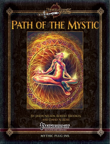 Legendary Games Mythic Plug-ins: Path of the Mystic (Pathfinder Compatible)