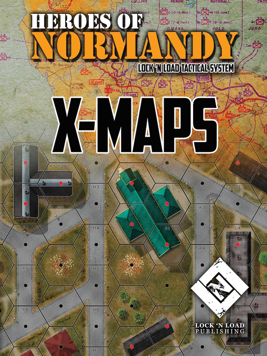 Lock 'n Load Tactical System: Heroes of Normandy- X-Maps