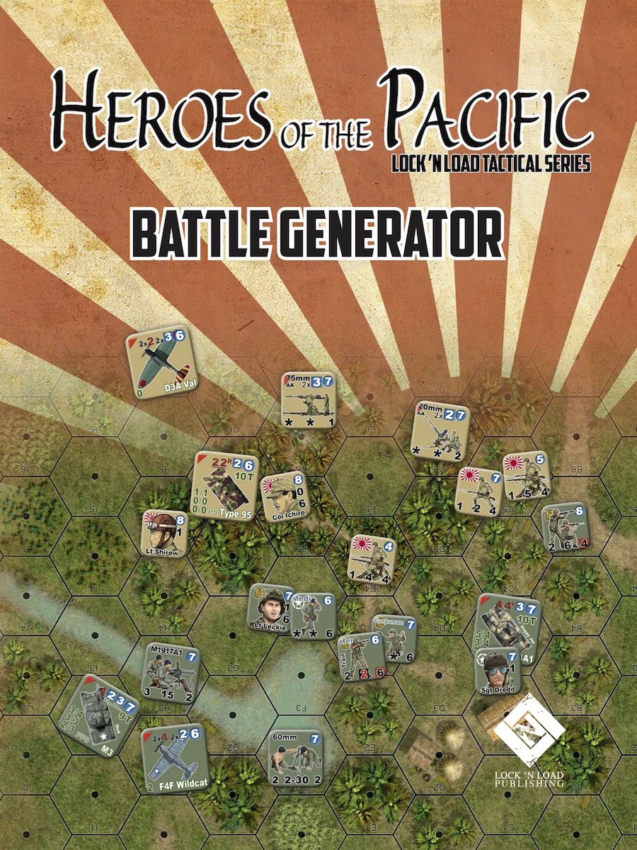 Lock 'n Load Tactical System: Heroes of the Pacific Battle Generator