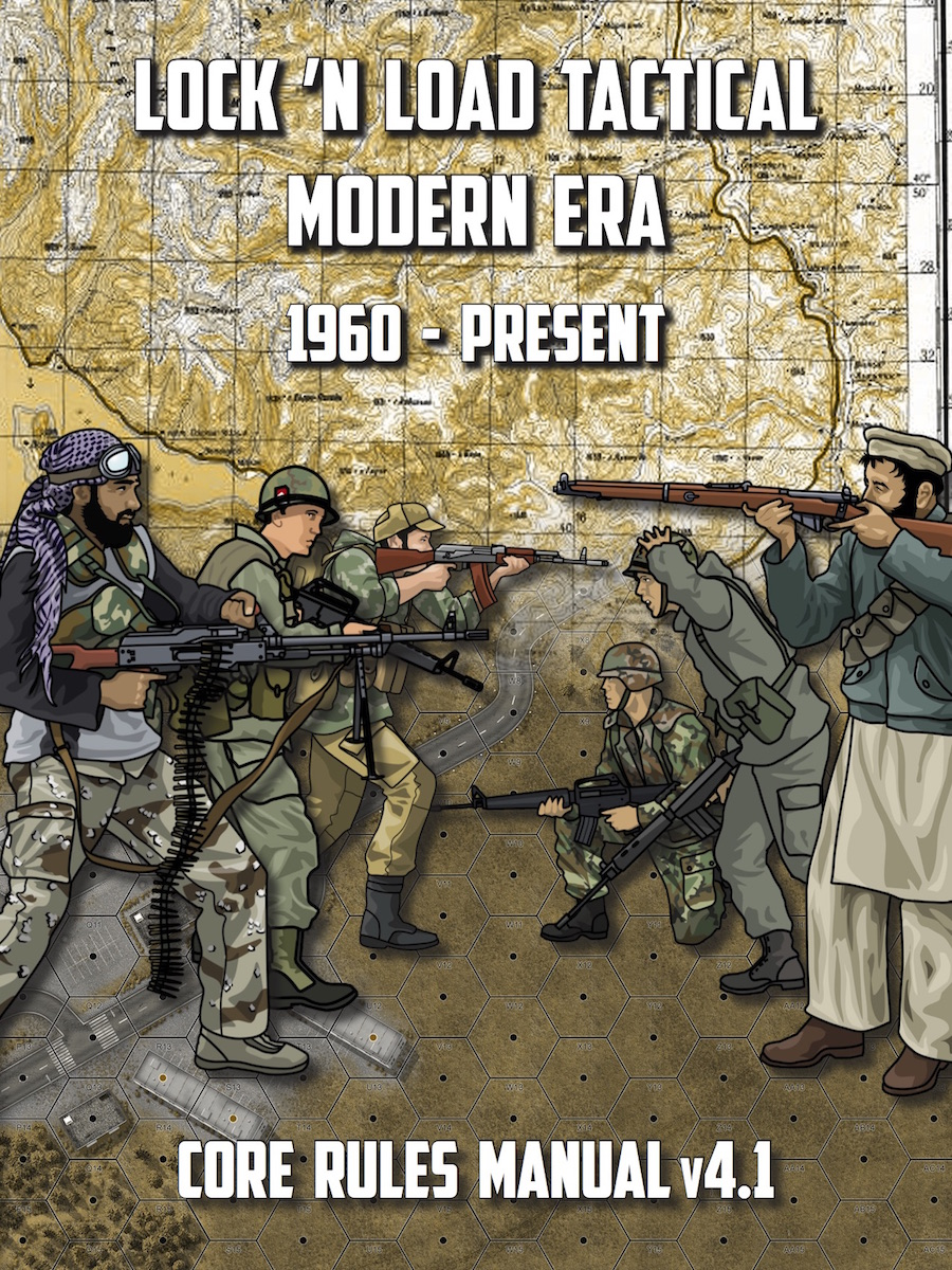 Lock 'n Load Tactical System: Tactical Modern Era 1960- Present (Core Rules Manual Version 4.1)