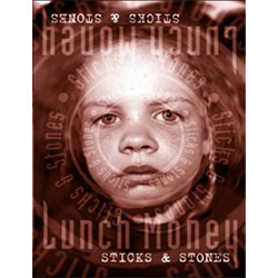 Lunch Money: Sticks & Stones