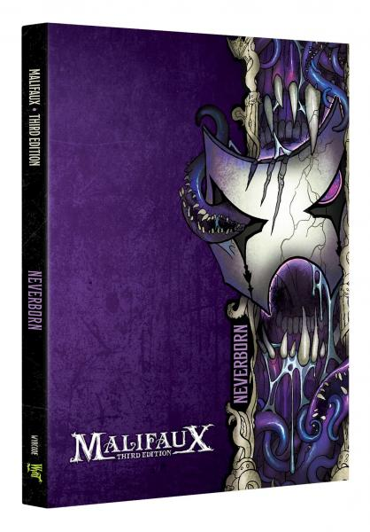 Malifaux 3e-Neverborn: Faction Book