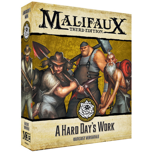 Malifaux 3e-Outcasts: A Hard Days Work