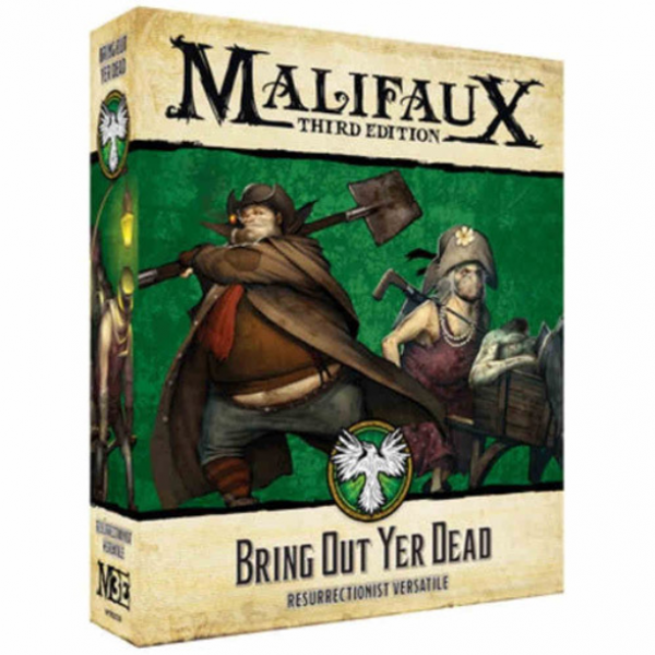 Malifaux 3e-Resurrectionists: Bring Out Yer Dead