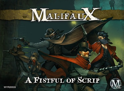 Malifaux: Outcasts: A Fistful Of Scrip